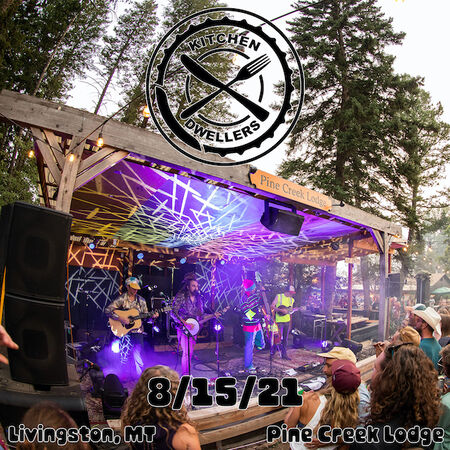 08/15/21 Pine Creek Lodge, Livingston, MT