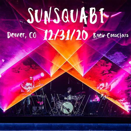 12/31/20 Knew Conscious, Denver, CO
