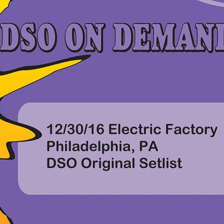 12/30/16 Electric Factory, Philadelphia, PA