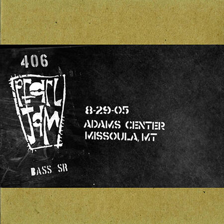08/29/05 Adams Center, Missoula, MT