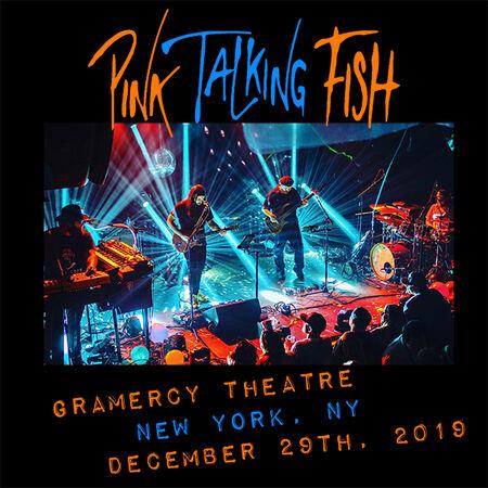 12/29/19 Gramercy Theatre, New York, NY