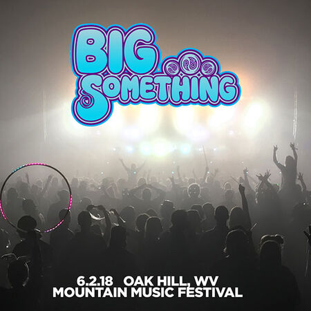 06/02/18 Mountain Music Festival, Oak Hill, WV