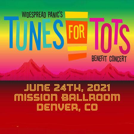 06/24/21 Mission Ballroom, Denver, CO