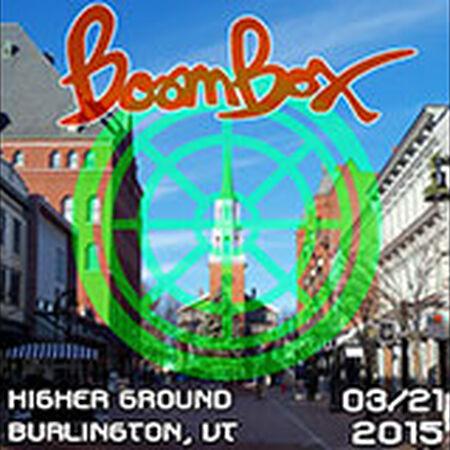 03/21/15 Higher Ground, Burlington, VT