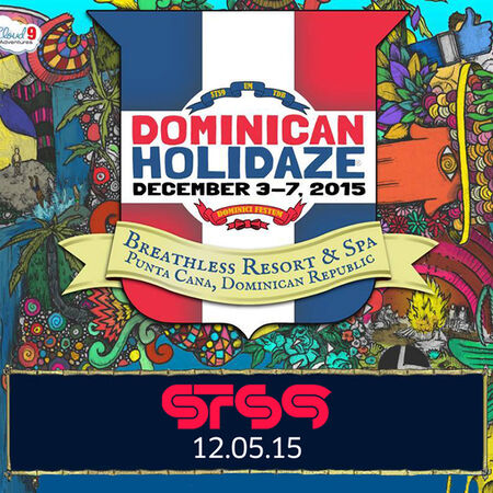 12/05/15 Dominican Holidaze, Punta Cana, DR