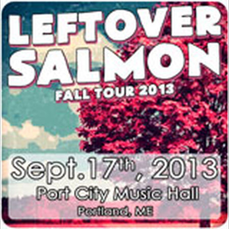 09/17/13 Port City Music Hall, Portland, ME