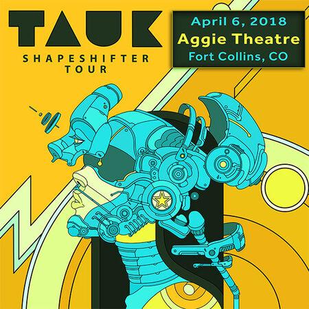 04/06/18 Aggie Theatre, Fort Collins, CO