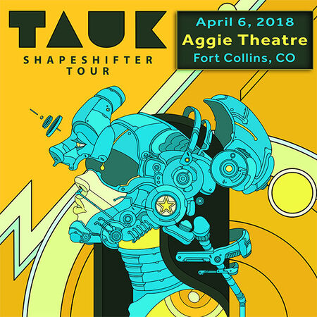 04/06/18 Aggie Theatre, Fort Collins, CO