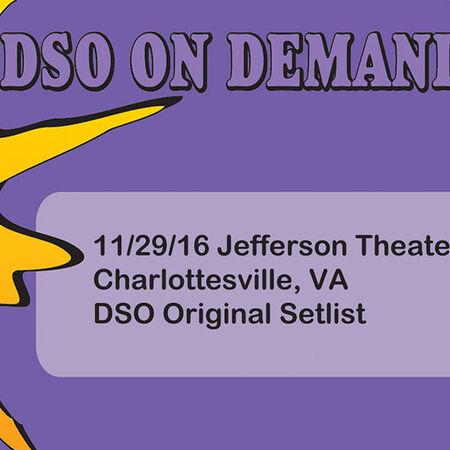 11/29/16 Jefferson Theater, Charlottesville, VA