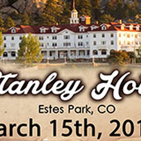 03/15/15 The Stanley Hotel, Estes Park, CO
