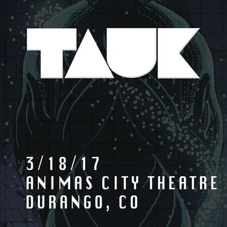 03/18/17 Animas City Theatre, Durango, CO