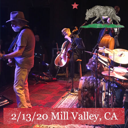02/13/20 Sweetwater Music Hall, Mill Valley, CA