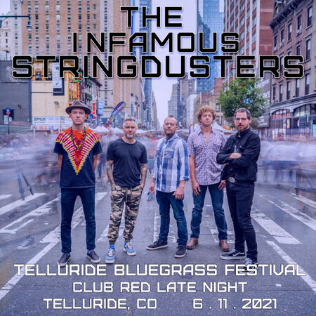 06/11/21 Telluride Bluegrass Festival - Late Night at Club Red, Telluride, CO