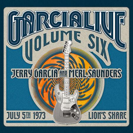 07/05/73 GarciaLive Vol. 6 - Lion's Share, San Anselmo, CA