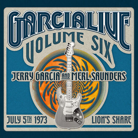 07/05/73 GarciaLive Vol. 6 - Lion's Share, San Anselmo, CA