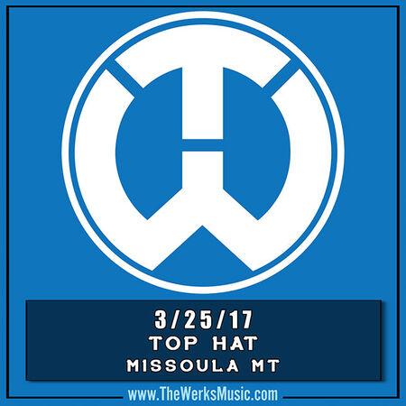 03/25/17 The Top Hat, Missoula, MT