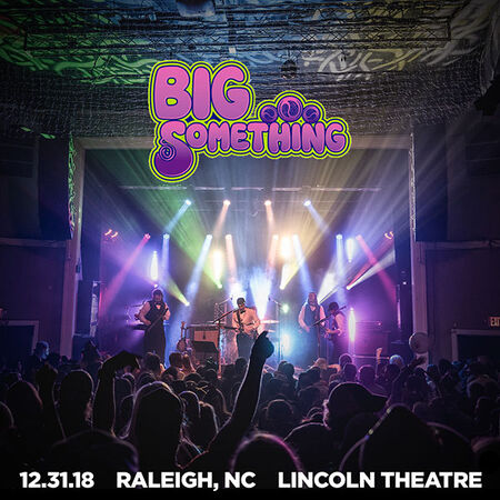 12/31/18 Lincoln Theater, Raleigh, NC