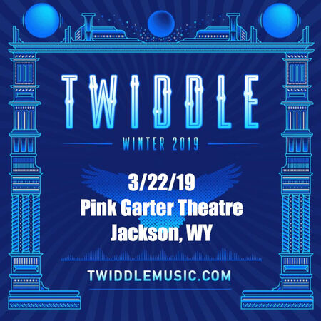 03/22/19 Pink Garter Theater, Jackson, WY
