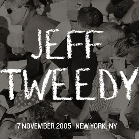 11/17/05 Tribeca Performing Arts Center, New York, NY