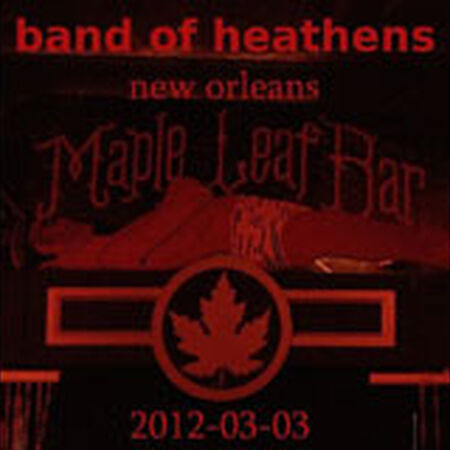03/03/12 The Maple Leaf, New Orleans, LA