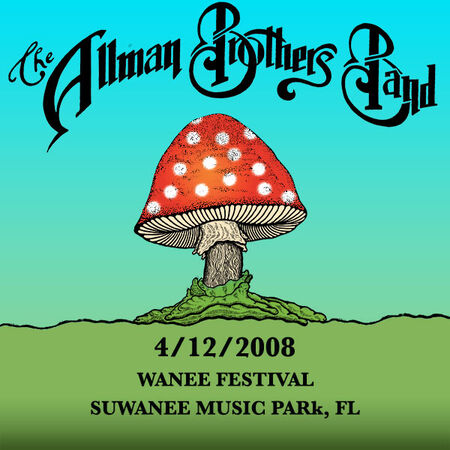 04/12/08 Suwanee Music Park, Wanee Festival, FL