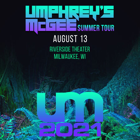 08/13/21 Riverside Theater, Milwaukee, WI