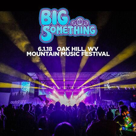 06/01/18 Mountain Music Festival, Oak Hill, WV