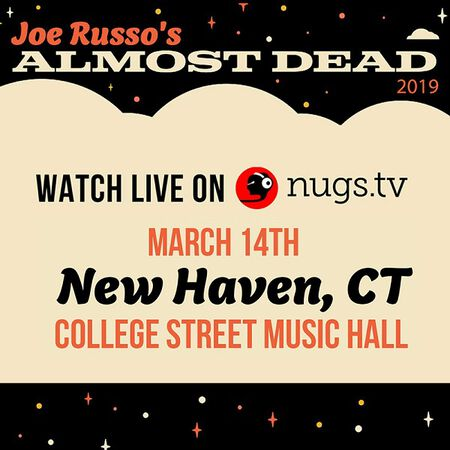 03/14/19 College Street Music Hall, New Haven, CT