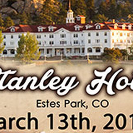 03/13/15 The Stanley Hotel, Estes Park, CO