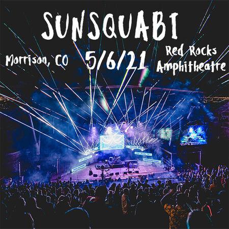 05/06/21 Red Rocks Amphitheatre, Morrison, CO