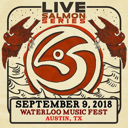 09/09/18 Waterloo Music Festival, Austin, TX
