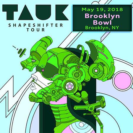 05/19/18 Brooklyn Bowl, Brooklyn, NY