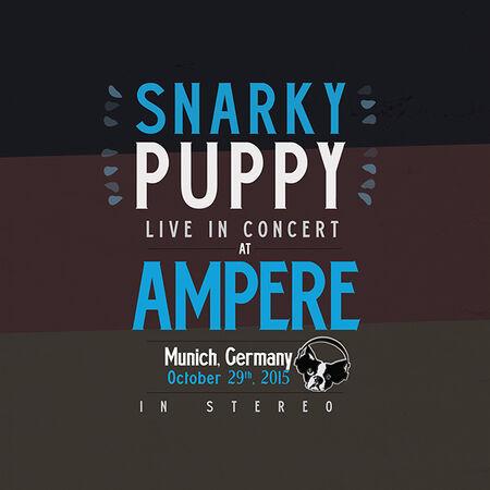 10/29/15 Ampere, München, DE