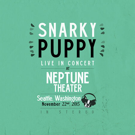 11/22/15 The Neptune Theatre, Seattle, WA