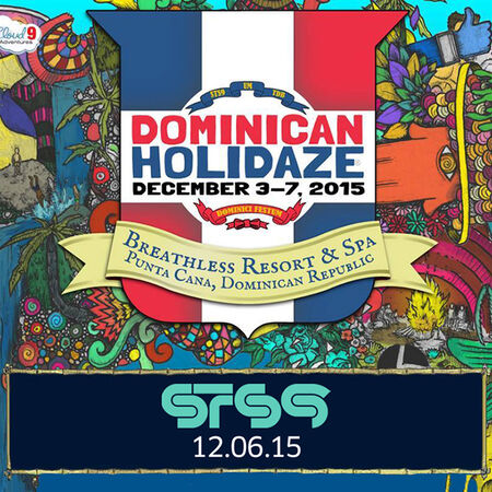 12/06/15 Dominican Holidaze, Punta Cana, DR