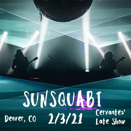 02/03/21 Cervantes' Masterpiece Ballroom, Denver, CO