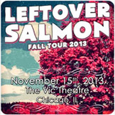 11/15/13 The Vic Theatre, Chicago, IL