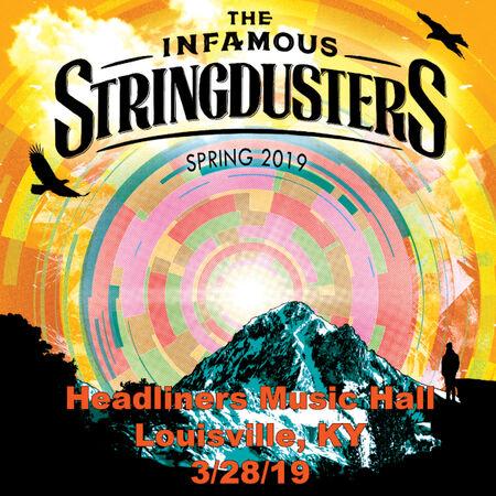 03/28/19 Headliners Music Hall, Louisville, KY