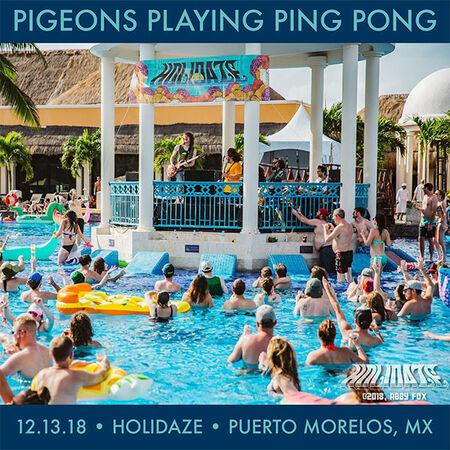 12/13/18 Holidaze, Puerto Morelos, MX