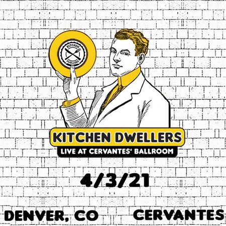 04/03/21 Cervantes' Masterpiece Ballroom - Early Show, Denver, CO