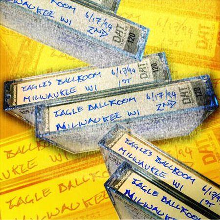 06/17/94 Eagles Ballroom, Milwaukee, WI