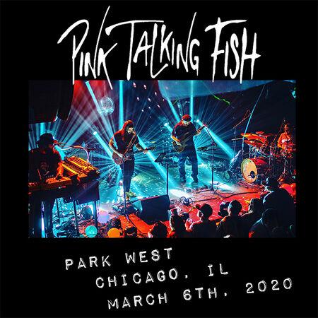 03/06/20 Park West, Chicago, IL