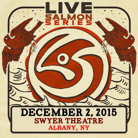 12/02/15 SWYER Theatre, Albany, NY