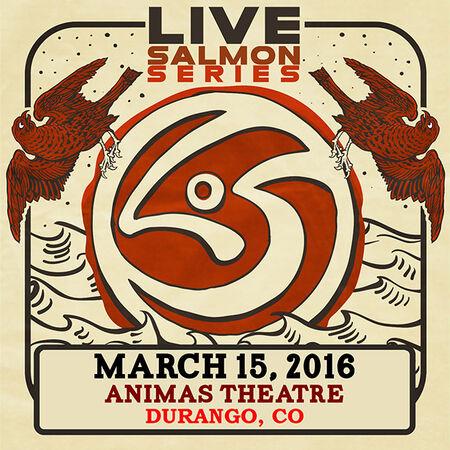 03/15/16 Animas City Theatre, Durango, CO