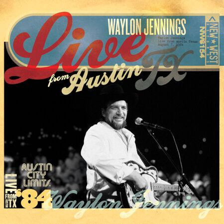 08/07/84 Austin City Limits, Austin, TX