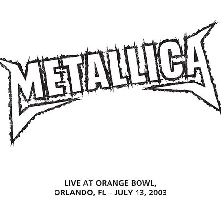 07/13/03 Orange Bowl, Orlando, FL