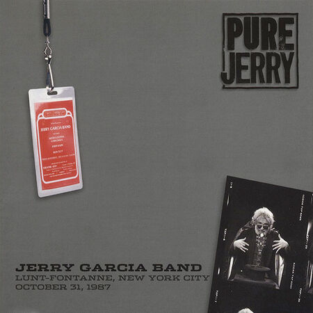 10/31/87 Pure Jerry: Lunt-Fontanne, New York, NY