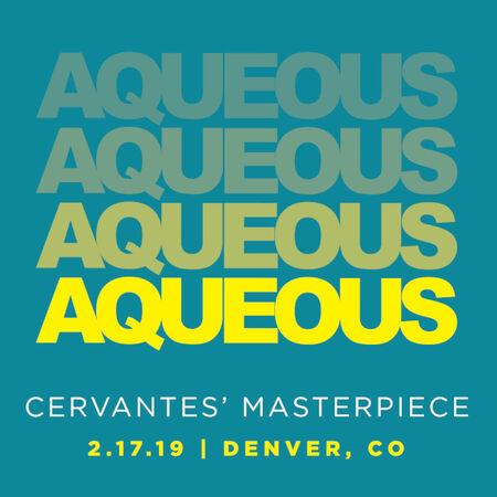 02/17/19 Cervantes' Masterpiece Ballroom, Denver, CO