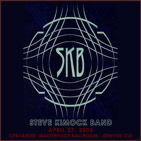 04/27/03 Cervantes' Masterpiece Ballroom, Denver, CO