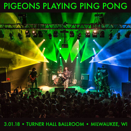 03/01/18 Turner Hall Ballroom, Milwaukee, WI
